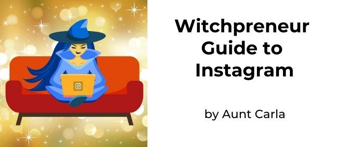 Witchpreneur Guide to Instagram
